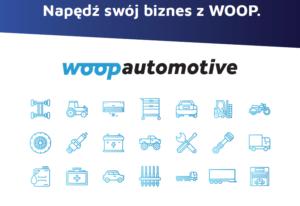 Woop Automotive już napędza branżę części zamiennych!