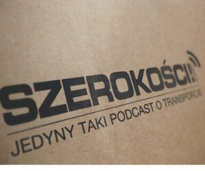 Szerokości Podcast – pierwszy podcast dla branży transportowej